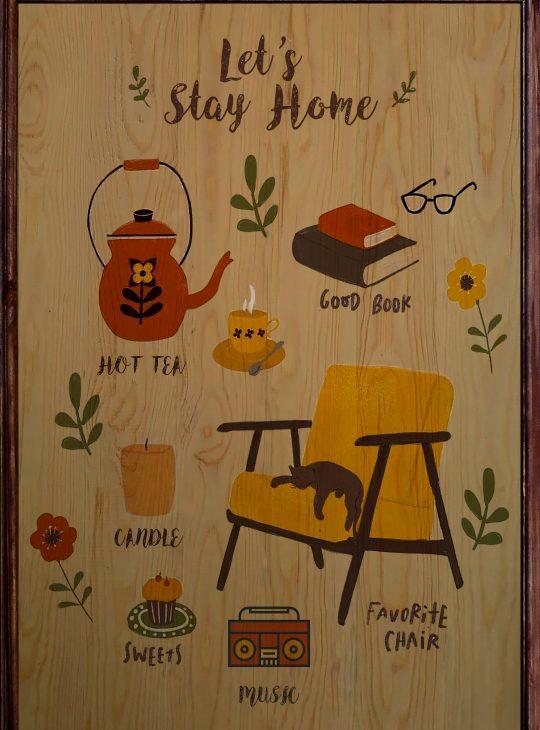 Let's Stay Home Ahşap tablo